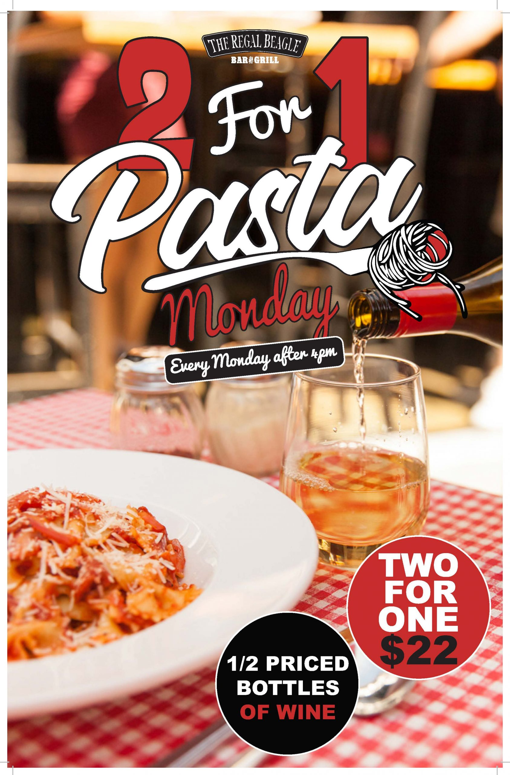 Image of pasta and a glass of wine on a checkered red and white table cloth with text on top: 2 for 1 pasta Monday. Two for one $22. Half price bottles of wine. Every Monday after 4pm.