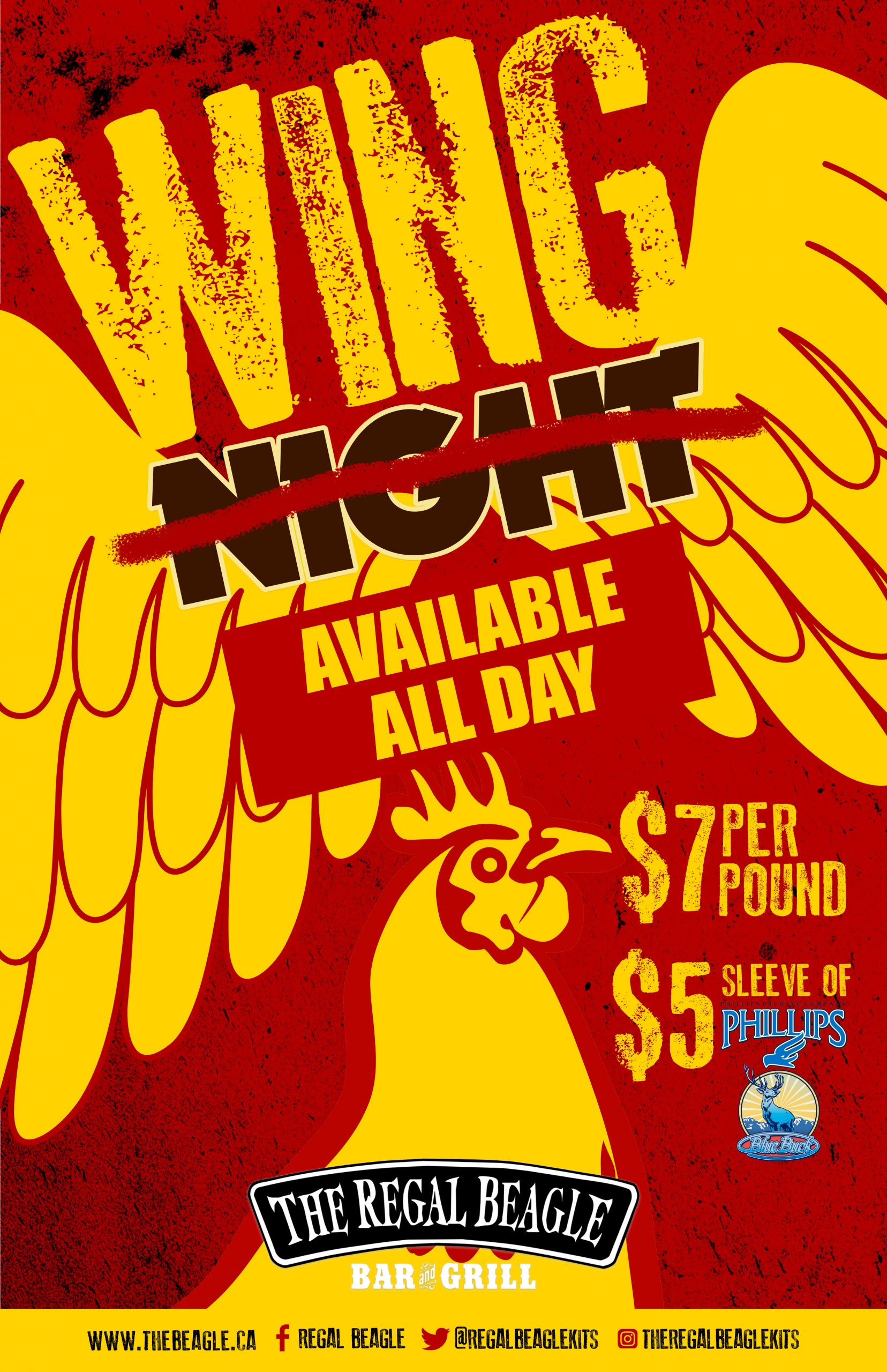 Red and yellow poster with a chicken and wings with text: Wing Night, Night is crossed out with available all day underneath. $7 per pound, $5.50 blue buck
